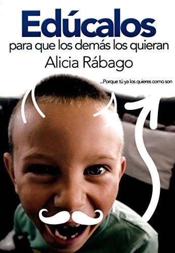 9786070094866: EDUCALOS PARA QUE LOS DEMAS LOS QUIERAN