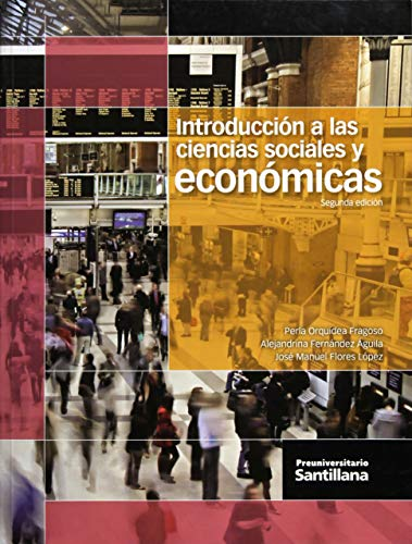 9786070109591: INTRODUCCION A LAS CIENCIAS SOCIALES Y ECONOMICAS. BACHILLERATO / 2 ED.