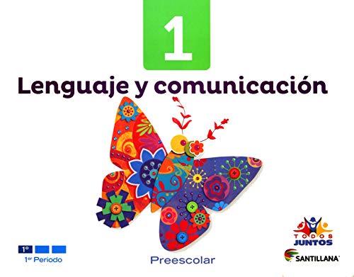 9786070110078: Lenguaje y Comunicación.1. Todos Juntos Preescolar
