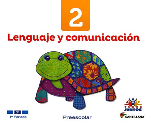9786070110122: Lenguaje y Comunicación 2. Todos Juntos Preescolar