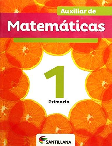 9786070110764: Auxiliar De Matematicas 1. Libro Del Alumno Ed. 2012 Primari