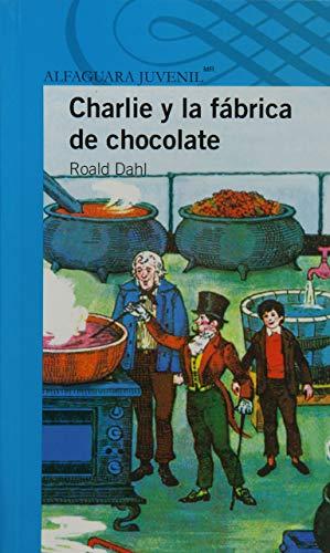 9786070114939: Charlie y la fábrica de chocolates