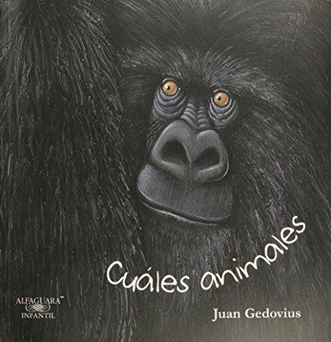 CUALES ANIMALES [Paperback] by GEDOVIUS, JUAN
