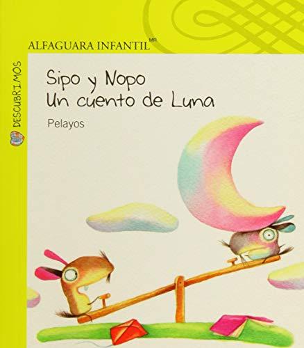 SIPO Y NOPO UN CUENTO DE LUNA: PELAYO, PEPE