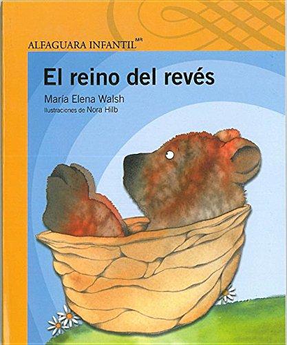 9786070115585: El Reino del revés (Desde Anos) (Spanish Edition)