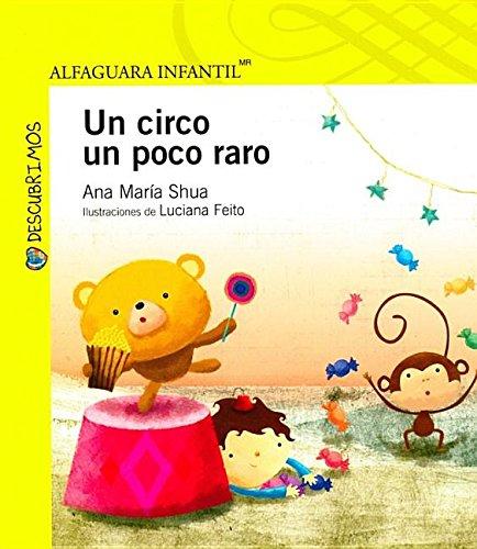 9786070115714: Un circo un poco raro (Descubrimos) (Spanish Edition)