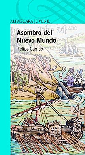 9786070117169: Asombro del Nuevo Mundo (Serie Azul) (Spanish Edition)
