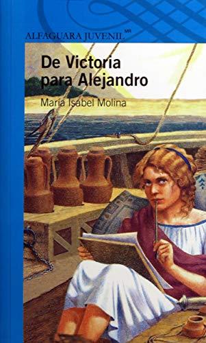 9786070117350: De Victoria para Alejandro (Spanish Edition