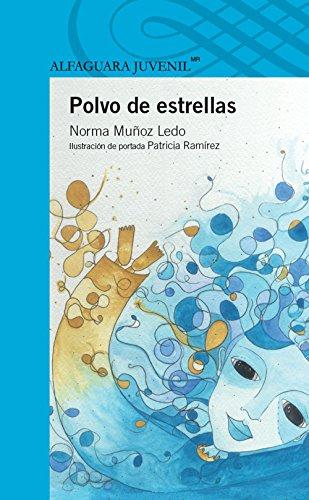 9786070117428: POLVO DE ESTRELLAS
