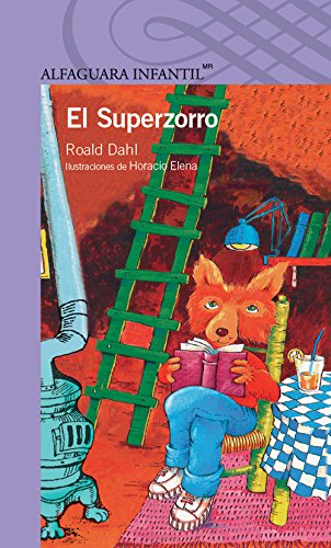 9786070117633: El Superzorro: Fantastic Mr. Fox (Desde Anos)