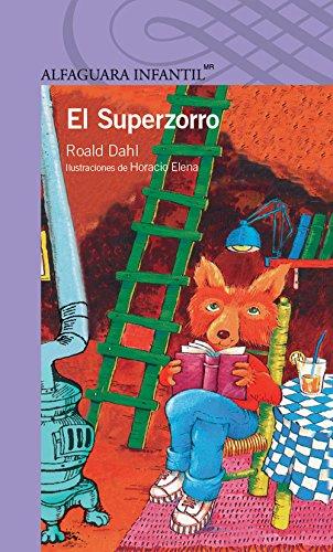 9786070117633: El superzorro/ Fantastic Mr. Fox (Desde Anos) (Spanish Edition)