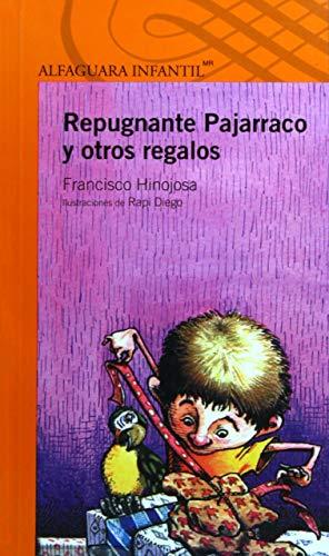 9786070117855: Repugnante pajarraco y otros regalos (Spanish Edition)