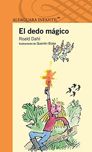 9786070118081: El dedo mágico (Spanish Edition) (Alfaguara Infantil)