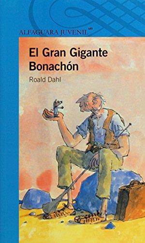 9786070118098: El gran gigante bonachon / The BFG (Spanish Edition)