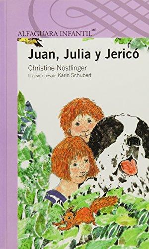 9786070118234: Juan, Julia y Jerico