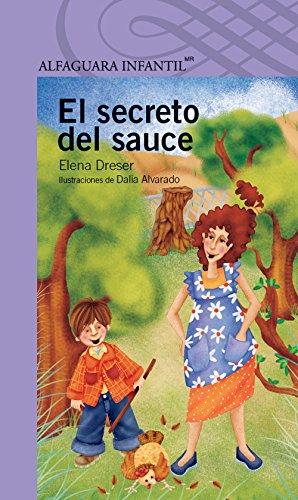 9786070118517: El Secreto del Sauce