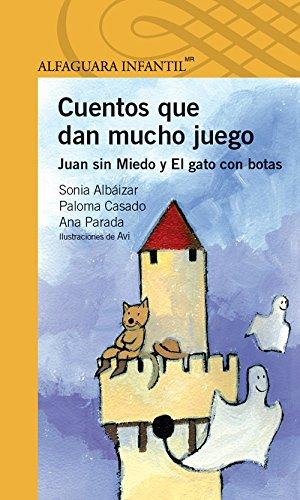 9786070118524: Cuentos Que Dan Mucho Juego. Juan Sin Miedo Y El Gato Con Bota