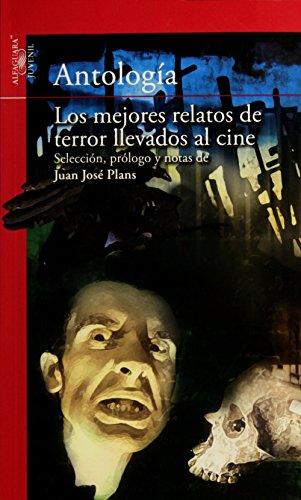 9786070118654: MEJORES RELATOS DE TERROR LLEVADOS AL CINE, LOS
