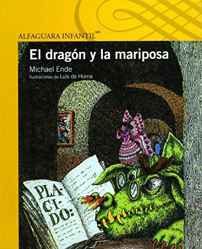9786070118692: El Dragon y La Mariposa