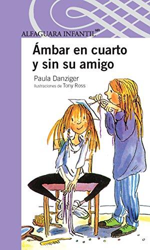 9786070118784: Ámbar en cuarto y sin su amigo (Amber Brown) (Spanish Edition)