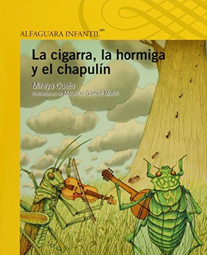 9786070118890: CIGARRA, LA HORMIGA Y EL CHAPULIN, LA