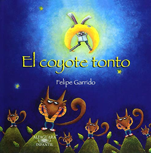9786070118913: El coyote tonto/ The Dumb Coyote (Spanish Edition)