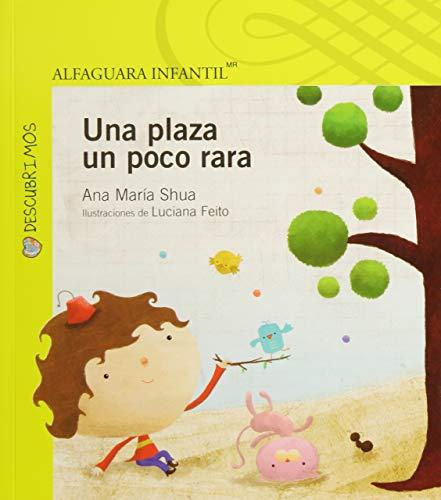 9786070119002: Una plaza un poco rara (Descubrimos) (Spanish Edition)