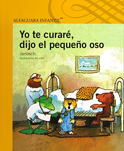 9786070119170: Yo te curaré, dijo el pequeño oso (Spanish Edition)