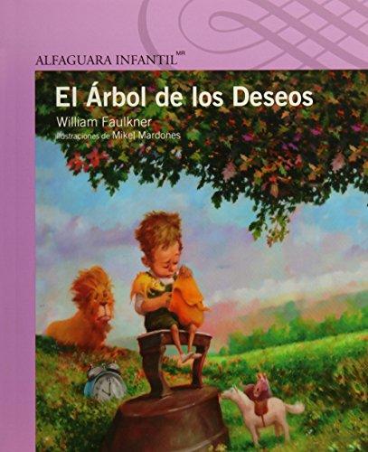 El Arbol de Los Deseos (Serie Morada/ Purple Serie): William Faulkner