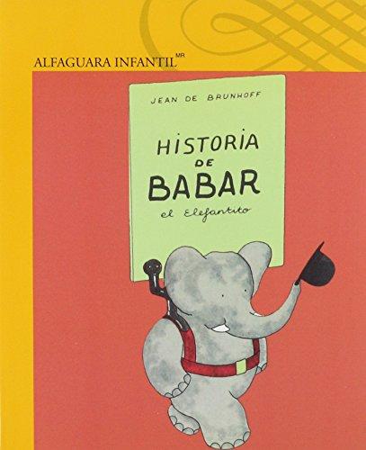 9786070120046: HISTORIA DE BABAR EL ELEFANTITO