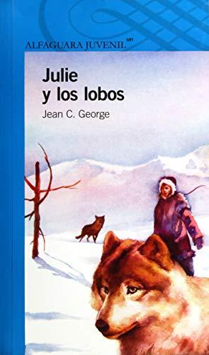 9786070120572: Julie y los lobos / Julie of the Wolves (Spanish Edition)