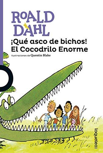 9786070122200: Qué asco de bichos: El Cocodrilo Enorme (Serie Morada) (Spanish Edition)