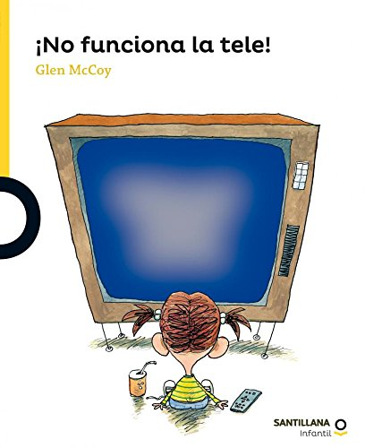 9786070122408: No funciona la tele! /TV Does Not Work! (Serie Amarilla) (Spanish Edition)