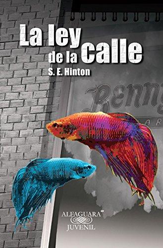 9786070123252: La ley de la calle (Serie Roja) (Spanish Edition)