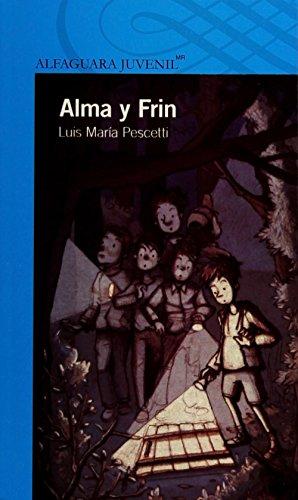 9786070124242: ALMA Y FRIN