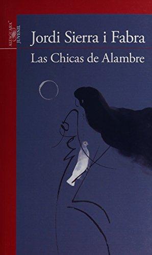 9786070124594: LAS CHICAS DE ALAMBRE ED. 2014