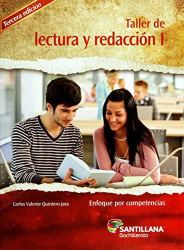 9786070125669: TALLER DE LECTURA Y REDACCION I. ENFOQUE POR COMPETENCIAS. BACHILLERATO / 3 ED.