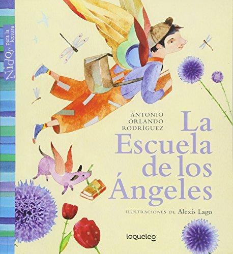 9786070128110: La Escuela de Los Angeles / Angel School (Nidos Para La Lectura) Spanish Edition