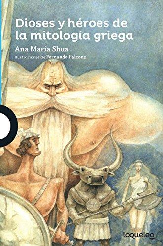 9786070129490: Dioses y Heroes de La Mitologia Griega (Serie Azul)