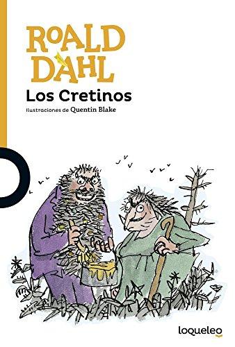 9786070133404: LOS CRETINOS
