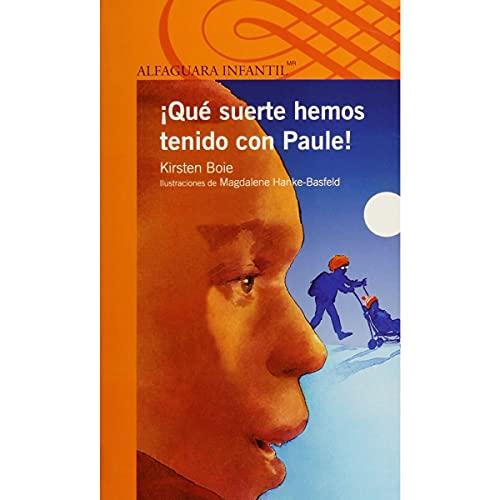 9786070134012: QUE SUERTE HEMOS TENIDO CON PAULE