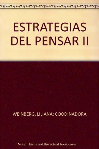 Estrategias del Pensar. Ensayo y prosa de ideas en America Latina Siglo XX. Volumen II (Coleccion ...