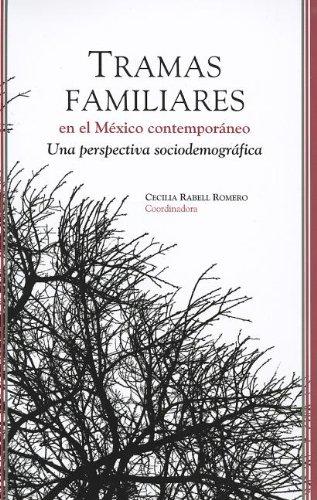 9786070209321: Tramas familiares en el México contemporáneo (Otras Publicaciones) (Spanish Edition)