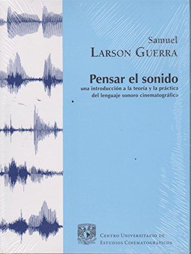 9786070212772: PENSAR EL SONIDO