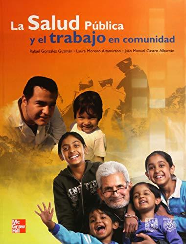 9786070215803: LA SALUD PUBLICA Y EL TRABAJO EN COMUNIDAD