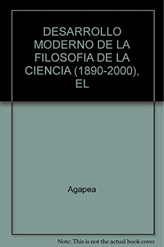 9786070223662: DESARROLLO MODERNO DE LA FILOSOFIA DE LA CIENCIA (1890-2000), EL