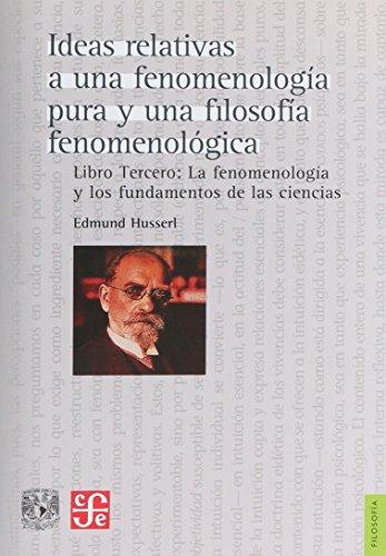 9786070254154: Ideas relativas a una fenomenología pura y una filosofía fenomenológica