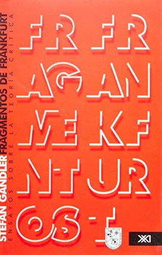 9786070300707: Fragmentos De Frankfurt. Ensayos Sobre La Teoría Crítica