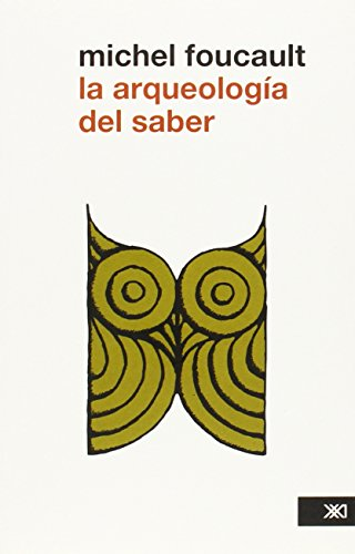 9786070301421: La Arqueología Del Saber