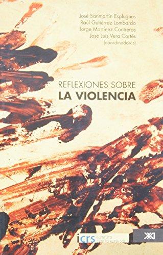 9786070301735: Reflexiones sobre la violencia (Spanish Edition)